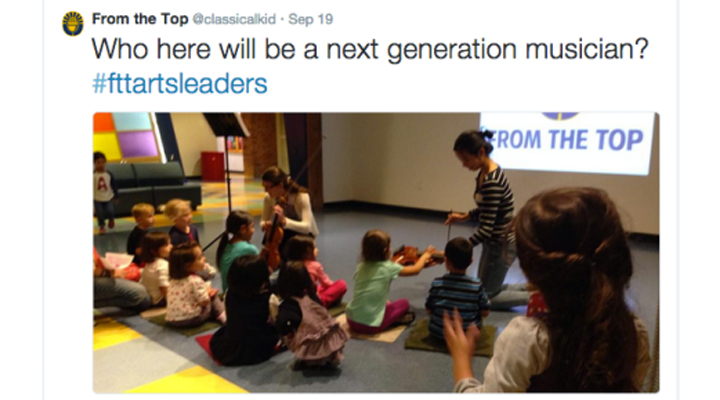 "From the Top tweet: ""who here will be a next generation musician? #fttartsleaders"""